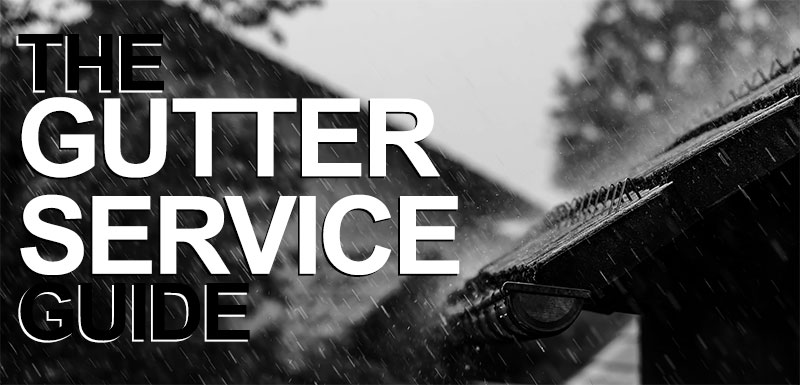 Gutters Once, Gutters Twice: The Gutter Service Guide That Will Save Your Home Three Times Over