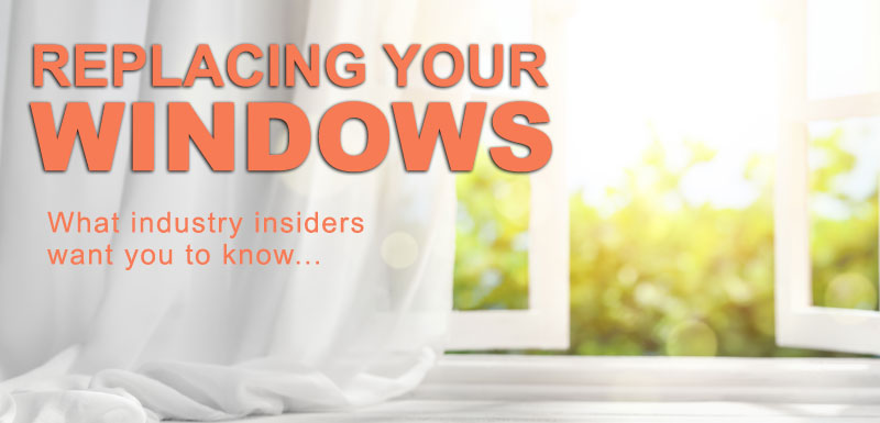 Replacing Your Windows Guide