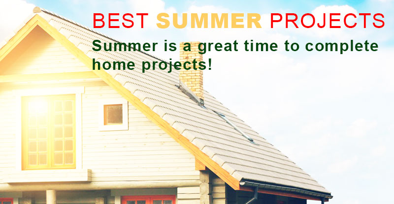 What Are The Best Summer Projects For Your Home?
